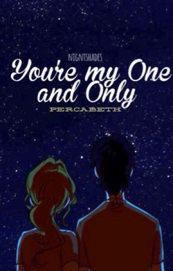 You're My One And Only - Percabeth