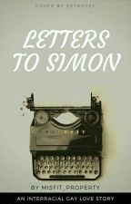Letters to Simon by Misfit_Property