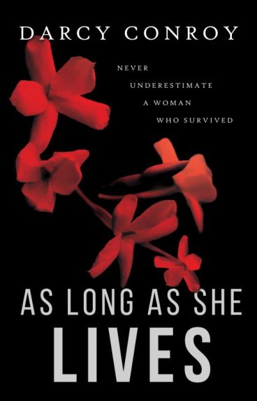 As Long As She Lives (Sample - now available in eBook & paperback!) by DarcyConroy