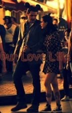 Our Love Life [ A Katy Perry and John Mayer Fanfic ] by BrooklynTheKatycat