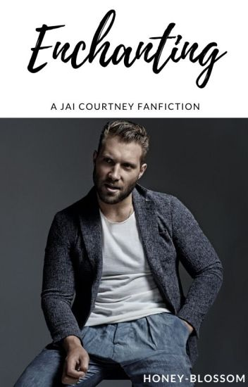 Enchanting // Jai Courtney