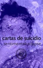 cartas de suicidio by sentimentalcollapse