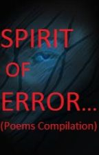 The Spirit of Error (Poems compilation) by donfelimonposerio