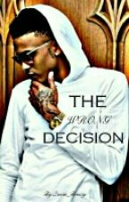 The wrong decision (BOOK 2) by Queen_Breezy