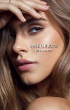 Sweeter Juice by Punkxst