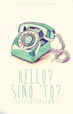 Hello?Sino 'to? by MiAmowre