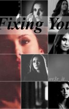 Fixing You by ov3r_it
