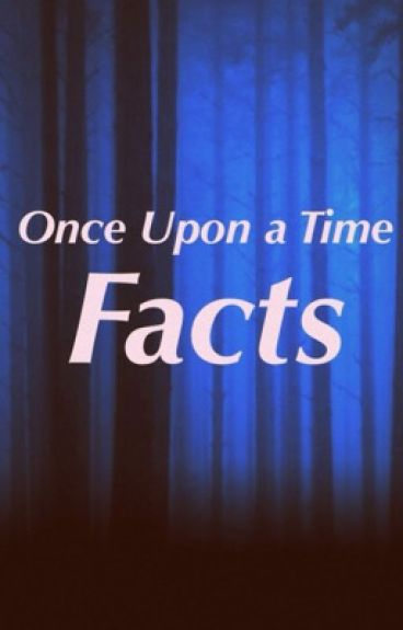 Once Upon A Time Facts!