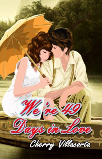We're 49 Days InLove **PUBLISHED under LIFEBOOKS**