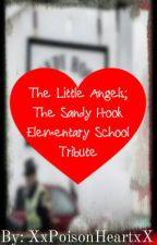 The Little Angels; Sandy Hook Elementary Tribute by XxPoisonHeartxX