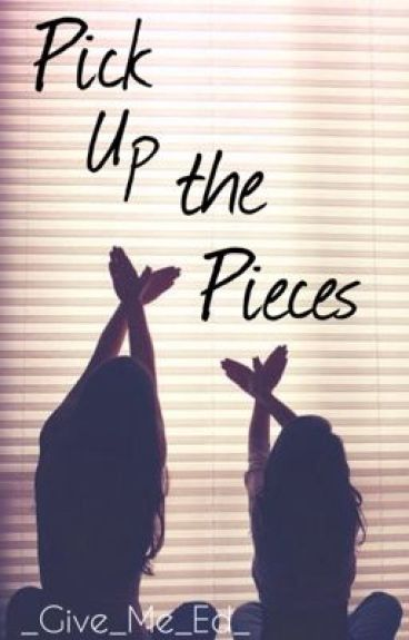 Pick Up The Pieces // Ed Sheeran