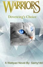 Dovewing's Choice by Samy144