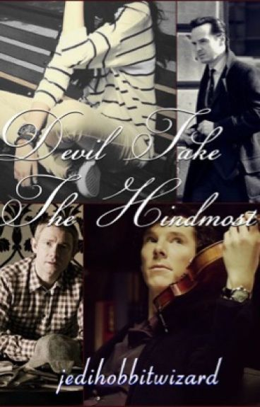 Devil Take The Hindmost  •Sequel To Life Is But A Dream• [Wattys 2016]