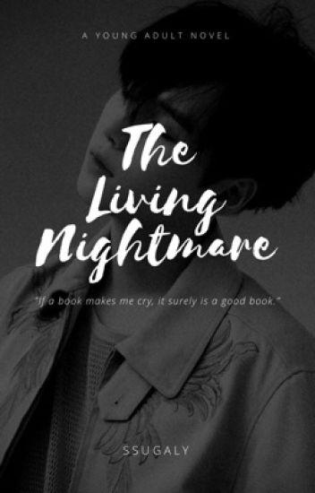 Living Nightmare | m.y (angst/smut) #Wattys2016