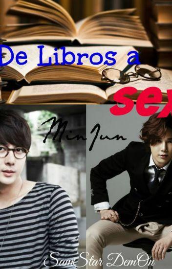 De Libros a SEXO [MinJun]