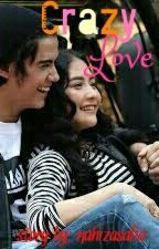 Crazy Love (Ali Prilly) by nahizasafia