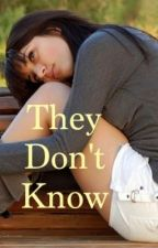 They Don't Know by cecymilan