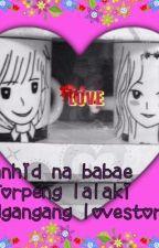 Manhid na Babae+ Torpeng Lalaki= Ngangang Love Story by treacherousheart1411