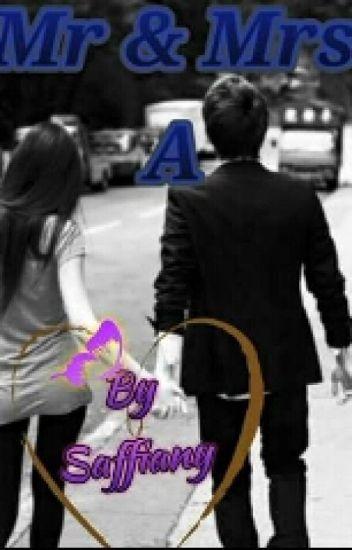 Mr. & Mrs. A
