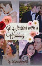 It Started With A Wedding (ISAW) played by Kathniel x Jadine x Lizquen x Elnella by AutumnCastillo