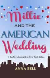 Millie and the American Wedding by AnnaBell_Writes