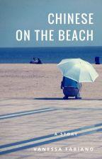 Chinese on the Beach by Vanessa_Fabiano