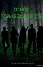 The Vagrants by ChazzleDazzleberry