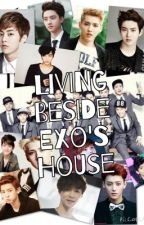 Living beside Exo's house by RomelynBacurin