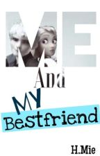 Me and My Best friend (Jackunzel) by BlackHoneyRocksLove