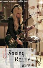 Saving Riley by natalie87