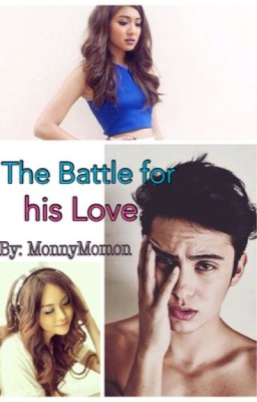 The battle for his Love. (JaDine Fanfic).