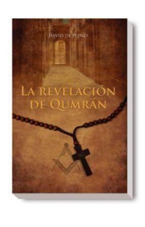 LA REVELACIÓN DE QUMRÁN by DaviddePedro