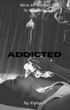 Addicted by Belladonna_Nightshad