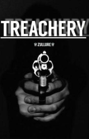 Treachery || zarry