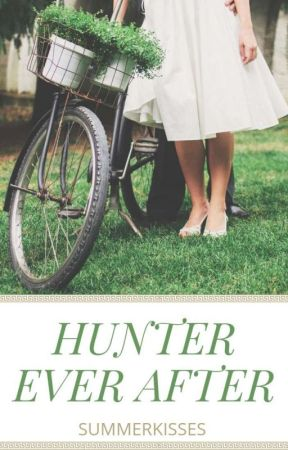 Hunter Ever After  by SummerKisses