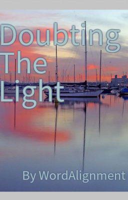 Doubting the light wattpad