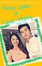 Once Upon a Lovestory (Book II) by KuLiitYaaH