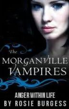 Anger Within Life (Morganville Vampires Fan-Fiction) by ShameOnMeNow