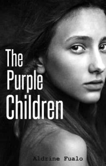 The Purple Children (Revised Version) by AldrineFualo
