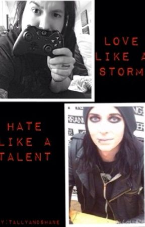Love like a Storm, Hate like a Talent (Craig Mabbit and Ricky Olson) by TallyandShane
