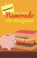 Namorado de Aluguel (Completo) by GiuliaCavalcanti