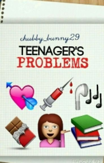 Teenager's problems