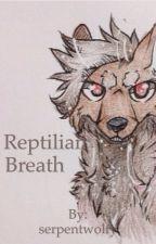 Reptilian Breath by serpentwolfy