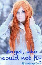 Ангел, который не умел летать by AmelyLove
