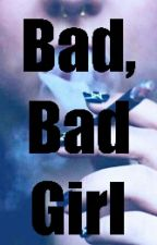 Bad, bad girl by LaRagazzaDiCristallo