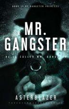 Mr. Gangster (Book 2) by asterblazer