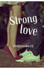 Strong Love by andynuska19