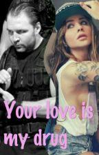 Your love is my drug [Dean Ambrose y tu] by DeanAmbroseFans12