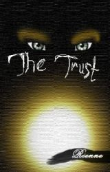 The Trust by Rienne15