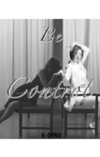 Be Control [ JiJung/EunYeon ] by K-Dona